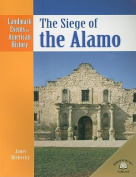 The Siege of the Alamo