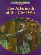 The Aftermath of the Civil War