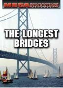 The Longest Bridges