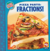 Pizza Parts: Fractions!