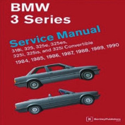 BMW 3 Series Service Manual 1984-1990 (E30)