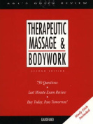 Appleton & Langes Quick Review:Therapeutic Massage and Bodywork