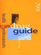 Appleton & Lange Health Professionals Drug Guide 2000