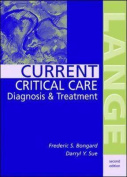 Current Critical Care Diagnosis and Treatment
