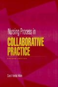 Nursing Process in Collaborative Practice