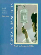 Clinical Nursing Skills:Basic to Advanced Skills