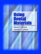 Using Dental Materials