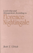 Leadership and Management According to Florence Nightingale