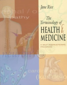 The Terminology of Health and Medicine