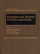 Principles and Practice of Nurse Anesthesia