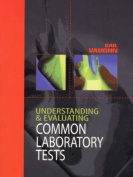 Understanding and Evaluating Common Laboratory Tests