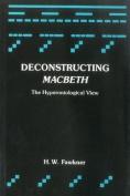 "Deconstructing ""Macbeth"""
