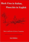 Huck Finn in Italian, Pinocchio in English