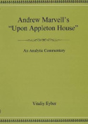 "Andrew Marvell's ""Upon Appleton House"""
