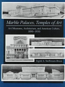 Marble Palaces, Temples of Art