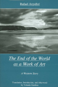 The End of the World as a Work of Art
