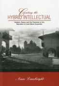 Creating the Hybrid Intellectual