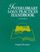 Interlibrary Loans Practices Handbook