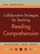 Collaborative Strategies for Teaching Reading Comprehension
