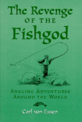 Anglers Book Supply Co 0-8397-7115-0 Revenge Of The Fish God