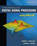 Fundamentals of Digital Signal Processing Using MATLAB