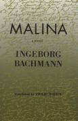 Malina: A Novel