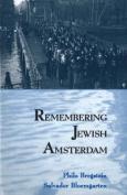 Remembering Jewish Amsterdam
