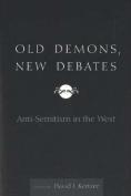Old Demons, New Debates