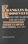 Franklin D.Roosevelt and the Search for Security