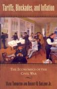 Tariffs, Blockades, and Inflation