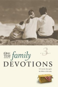 The One Year Book of Family Devotions, Vol. 3