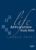 Life Application Study Bible-KJV-Large Print [Large Print]