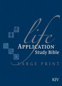 Life Application Study Bible-KJV-Large Print [Large Print]