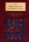 "Middle Commentary on Aristotle's ""De Anima"""