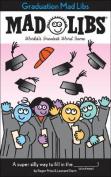 Graduation Mad Libs (Mad Libs)