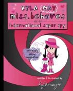 As an International Super Spy (Kyla May Miss. Behaves Around the World