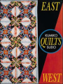 East Quilts West