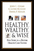 Healthy, Wealthy, and Wise