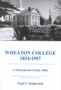 Wheaton College 1834-1957