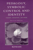 Pedagogy, Symbolic Control and Identity (Critical Perspectives Series