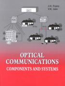Optical Communications Components and Systems