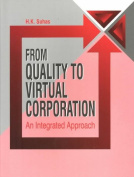 From Quality to Virtual Corporation