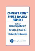 Compact Regs Parts 807, 812, and 814