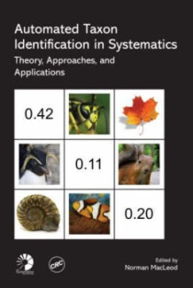 Automated Taxon Identification in Systematics: Theory, Approaches, and Applications (Systematics Association Special Volumes)