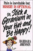 Stick a Geranium in Your Hat