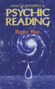 How to Interpret a Psychic Reading