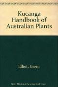 Kucanga Handbook of Australian Plants