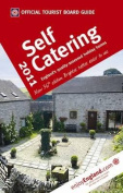 VisitBritain Official Tourist Board Guide - Self Catering 2011