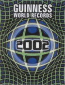 Guinness World Records: 2002