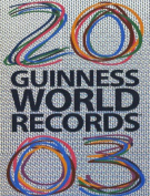 Guinness World Records: 2003